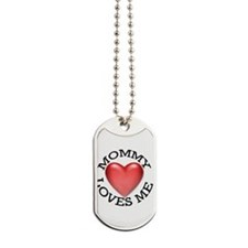 Mommy Loves Me Dog Tags