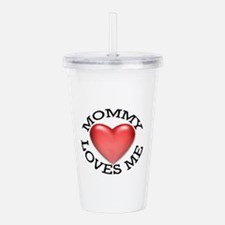 Mommy Loves Me Acrylic Double-wall Tumbler