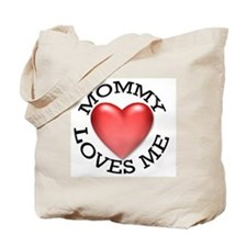 Mommy Loves Me Tote Bag
