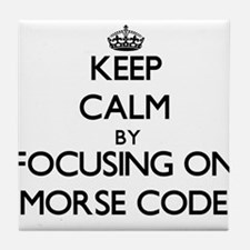 Keep Calm by focusing on Morse Code Tile Coaster
