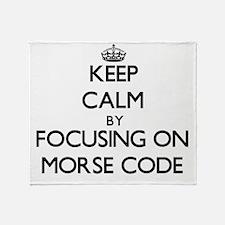 Keep Calm by focusing on Morse Code Throw Blanket