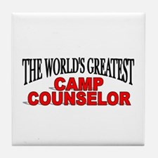 """""""The World's Greatest Camp Counselor"""" Tile Coaster"""