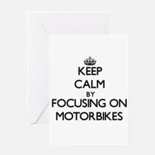 Keep Calm by focusing on Motorbikes Greeting Cards