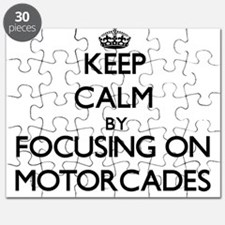Keep Calm by focusing on Motorcades Puzzle