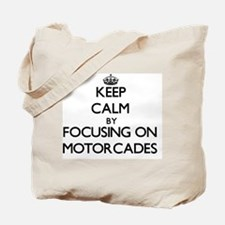 Keep Calm by focusing on Motorcades Tote Bag