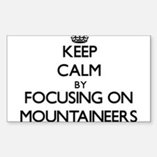 Keep Calm by focusing on Mountaineers Decal