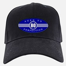 80th Aged To Perfection Baseball Hat