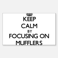 Keep Calm by focusing on Mufflers Decal