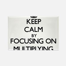 Keep Calm by focusing on Multiplying Magnets
