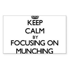 Keep Calm by focusing on Munching Decal
