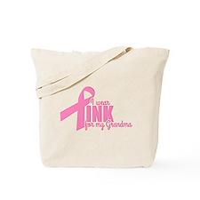 Pink For My Grandma Tote Bag