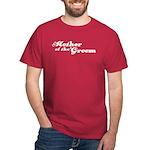 Mother of the Groom Dark T-Shirt