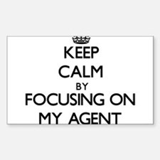 Keep Calm by focusing on My Agent Decal