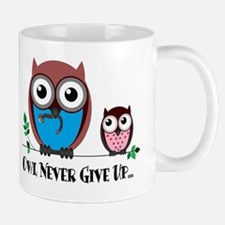 Owl Never Give Up (Dysautonomia) Mug