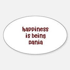 happiness is being Dania Oval Decal