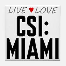 Live Love CSI: Miami Tile Coaster
