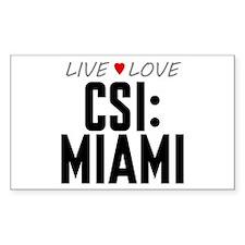 Live Love CSI: Miami Rectangle Decal
