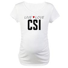Live Love CSI Shirt