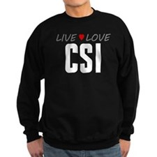 Live Love CSI Dark Sweatshirt