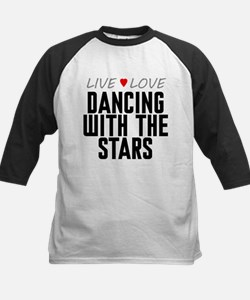 Live Love Dancing With the Stars Tee