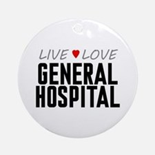 Live Love General Hospital Round Ornament