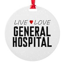 Live Love General Hospital Ornament
