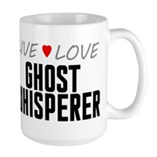 Live Love Ghost Whisperer Mug