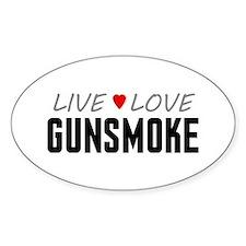 Live Love Gunsmoke Oval Decal