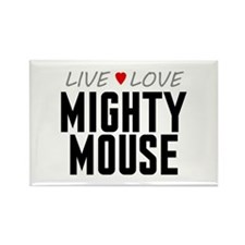 Live Love Mighty Mouse Rectangle Magnet