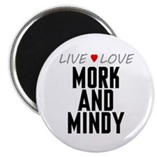 """Live Love Mork and Mindy 2.25"""" Magnet (100 pack)"""