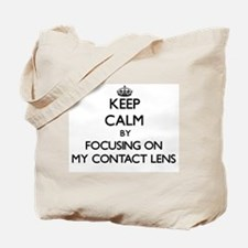 Keep Calm by focusing on My Contact Lens Tote Bag