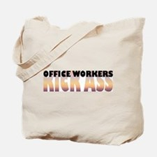 Office Workers Kick Ass Tote Bag