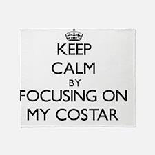 Keep Calm by focusing on My Costar Throw Blanket