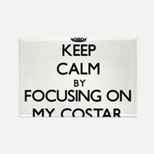 Keep Calm by focusing on My Costar Magnets