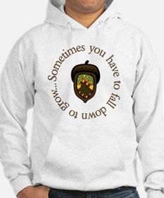 Sometimes You Have To Fall Down  Hoodie