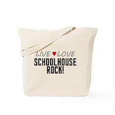 Live Love Schoolhouse Rock! Tote Bag