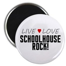 "Live Love Schoolhouse Rock! 2.25"" Magnet (10 pack)"