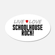 Live Love Schoolhouse Rock! 38.5 x 24.5 Oval Wall