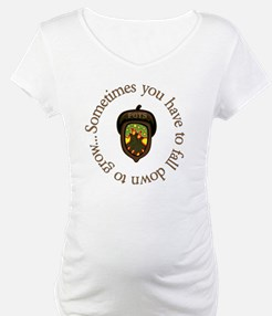 Sometimes you have to fall down  Shirt