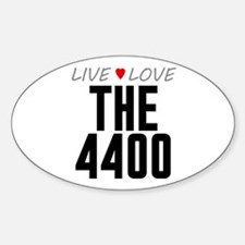 Live Love The 4400 Oval Decal
