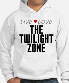 Live Love The Twilight Zone Hoodie