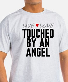 Live Love Touched by an Angel T-Shirt