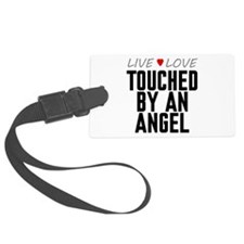 Live Love Touched by an Angel Luggage Tag