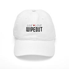 Live Love Wipeout Baseball Cap