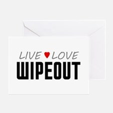 Live Love Wipeout Greeting Card