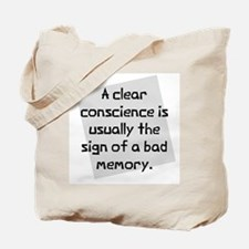 Clear conscience Tote Bag