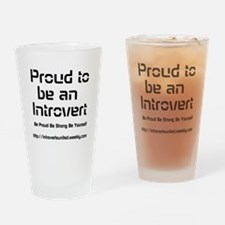 Proud to be an Introvert Drinking Glass