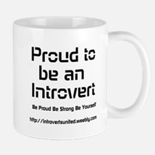 Proud to be an Introvert Mugs