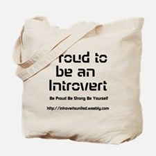 Proud to be an Introvert Tote Bag