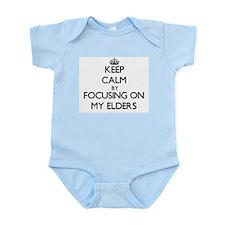 Keep Calm by focusing on MY ELDERS Body Suit